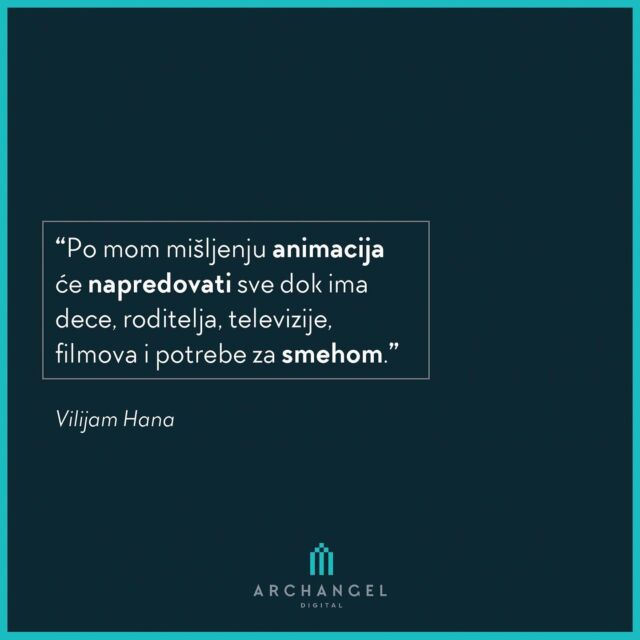 """In my opinion, animation will continue to thrive as long as there are children, parents, television, movies and the need to laugh.""  William Hanna  #archangeldigital #ads #quotes #quoteoftheday #quotesdaily #anime #animationworld #ilustracija #ilustration #animation #animacija #storyboard #graphicdesign #quotestagram #quotestags #quotesgram #quotesandsayings #motivationalquotes #quotestoinspire #quotestoremember"