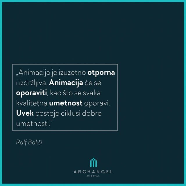 """""""Animation is tremendously resilient and durable. Animation will recover, as every quality art always recovers. There are always cycles of good art."""" Ralph Bakshi  #archangeldigital #ads #quotes #quoteoftheday #quotesdaily #anime #animationworld #ilustration #ilustracija #animation #animacija #storyboard #graphicdesign #quotestagram #quotestags #quotesandsayings #motivationalquotes #quotestoinspire #quotestoremember"""
