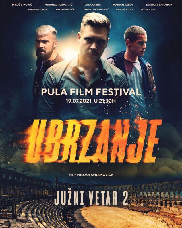 Svetska premijera filma JUŽNI VETAR 2: UBRZANJE zakazana je za 19.07. u 21.30H na Pula Film Festivalu.   #SpeedUp kakav ste sa nestrpljenjem iščekivali!  VIDIMO SE U PULSKOJ ARENI!  @juznivetarfilm  Karte možete kupiti preko @pulafilmfest  #juznivetarfilm #juznivetar #juznivetar2 #juznivetargas #juznivetarubrzanje  #ubrzanje #bikovic #miodragradonjic #milosavramovic #pula #2021 #pula21 #archangeldigital #ads #pulafilmfestival #pulafilmfest #worldpremiere #newmovie #juznivetarcitati